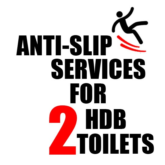 Anti Slip Services for 2 HDB Toilets